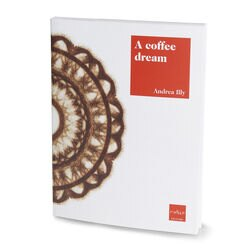 Andrea Illy A Coffee Dream book front cover view